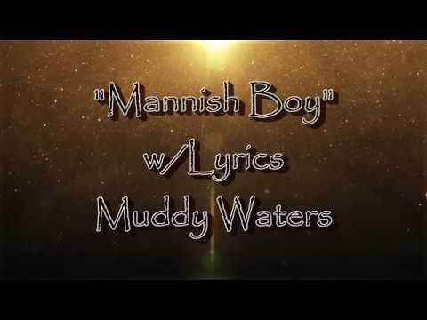 Mannish Boy (Lyrics On Screen) Muddy Waters Lyrics