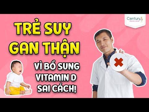 Trẻ SUY GAN THẬN  vì bổ sung vitamin D sai cách! Thạc sĩ DS Trương Minh Đạt  (Bản update)