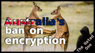 This Australian encryption ban is the dumbest law in history