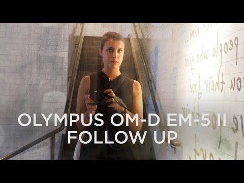 Olympus OMD-EM5 Mark II In Depth Discussion