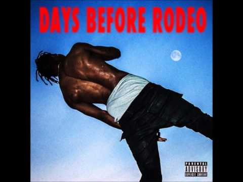 Travis Scott - Days Before Rodeo (Full Mixtape + Download)