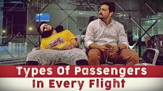Types Of Passengers In Every Flight | Funny Skit | Kashan