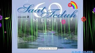 GLORIA TRIO 60 MENIT SAAT TEDUH VOLUME 2