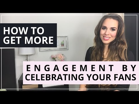 How To Get More Engagement By Celebrating Your Fans (Ideas Inside!)