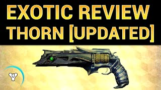 Planet Destiny: Thorn Exotic Weapon Review [UPDATED]