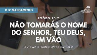 Estudo Bíblico 22/07/2020 - O Terceiro Mandamento