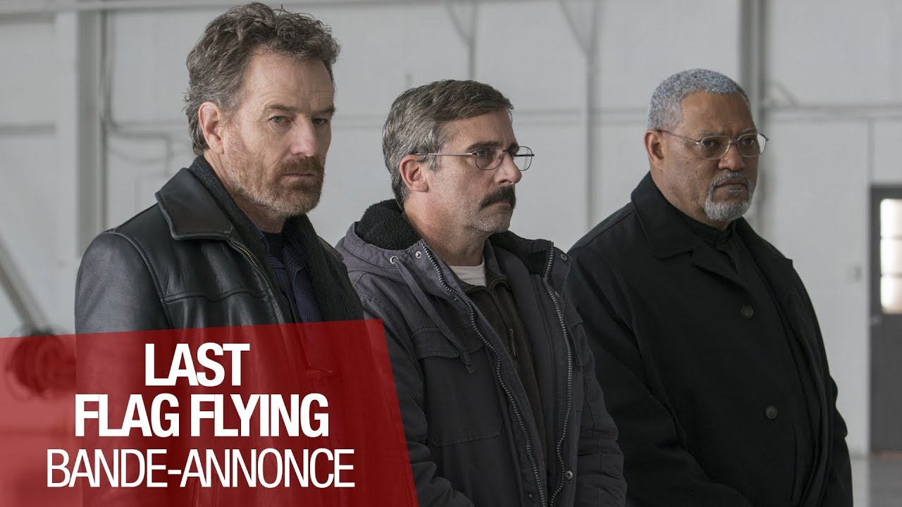 LAST FLAG FLYING - Bande annonce officielle - VOST