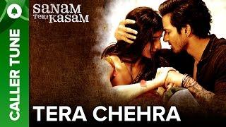"""Set """"Tera Chehra"""" as Your Caller Tune   Sanam Teri Kasam"""
