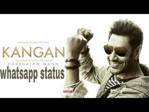 Kangan Whatsapp Status | Harbhajan Mann | Jatinder Shah | Latest Song 2018 | Mp3 World Music