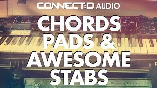 Chords Pads Awesome Stabs - Trap Neo-Soul Samples - CONNECT:D Audio