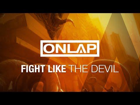 ONLAP - Fight Like The Devil (Terra 2054 by CAHEM partnership song)