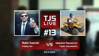 Rafał Zaorski (Trading Jam) vs Wojciech Pawełczyk (Trader Indywidualny), #13 Trading Jam Live