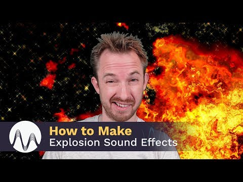 How to Make Explosion Sound Effects