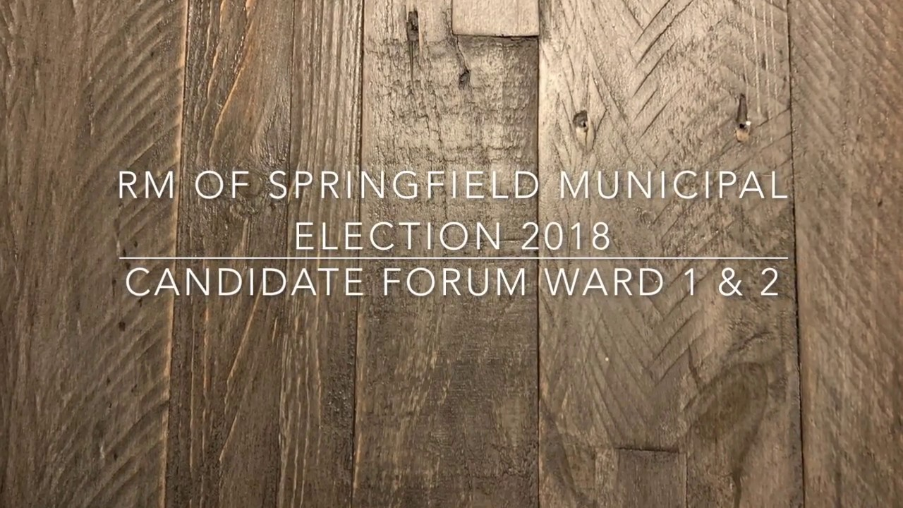 RM of Springfield Municipal Election 2018 Candidate Forum Ward 1&2