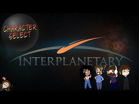 Interplanetary #19 - This Means War - CharacterSelect