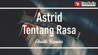 tentang rasa - astrid (akustik karaoke) tami aulia version