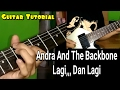 Guitar Lesson Andra And The Backbone- Lagi Dan Lagi