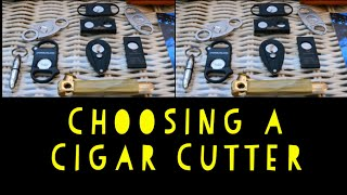 Cigar Smoking - Chosing a Cigar Cutter