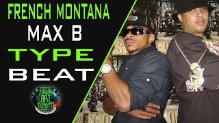 French Montana x Max B Type Beat 2016 prod By Real Art Beats