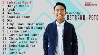 Download lagu BETRAND PETO - FULL ALBUM 🎼