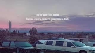 Cover images seb wildblood - bahn (ciel's eastern promises dub)