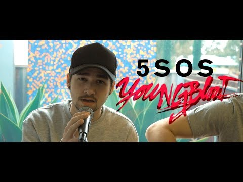 5 Seconds Of Summer (5SOS) - Youngblood (Cover)