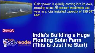 India's Building a Huge Floating Solar Farm (This Is Just the Start)