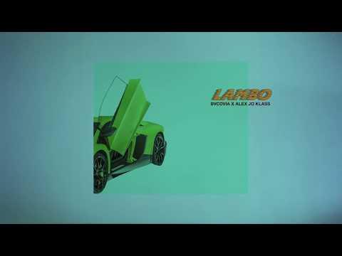Bvcovia x Alex Jo Klaas - LAMBO (Official Visualizer)