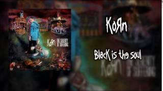 Korn - Black Is The Soul (Audio)