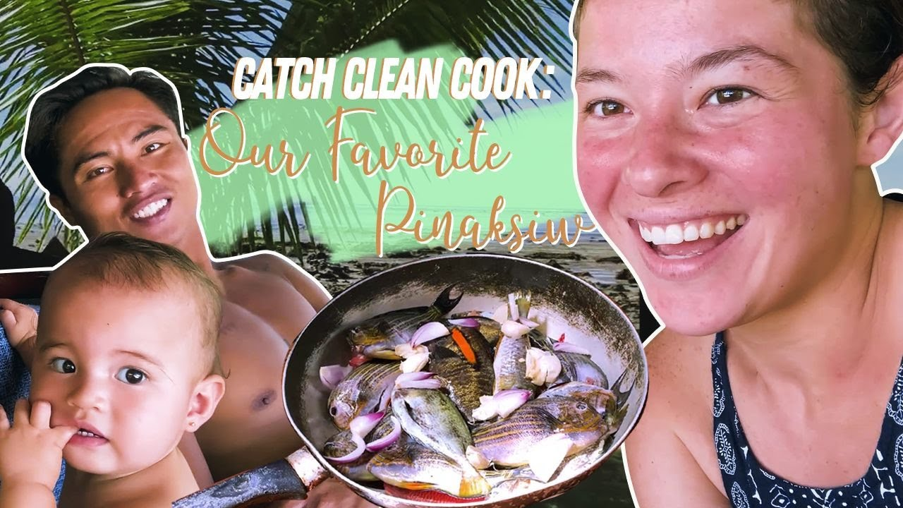 Catch, Clean & Cook: Our Favorite Pinaksiw! Our Isla Life ☀🌴
