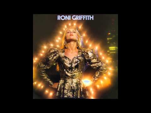 Roni Griffith  Love Is The Drug