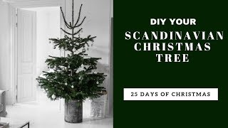 MASTER THE SCANDINAVIAN CHRISTMAS TREE | Day NINE | 25 Days of Christmas Countdown