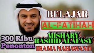 Download Video BELAJAR AL FATIHAH SYEIKH MISHARY RASHID ALAFASY #IRAMA NAHAWAND# MP3 3GP MP4