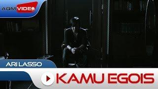 Gambar cover Ari Lasso - Kamu Egois | Official Video