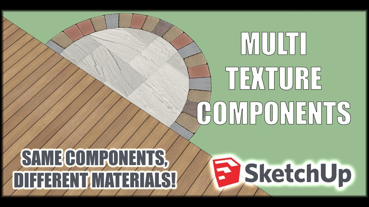 Sketchup Multi-Texture Components