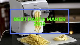 Best Pasta Maker | Top 10 Pasta Maker 2018 (new)