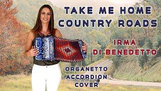 COUNTRY ROADS (polka) IRMA DI BENEDETTO, Organetto Abruzzese Accordion Cover
