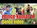 PRINCE KUMAR M | Dance Video | Vigo Video Comedy