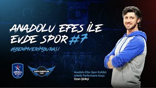 Supplementler Partnerliğinde Anadolu Efes ile Evde Spor #7