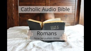Catholic Audio Bible - Roṁans New Jerusalem Bible
