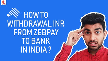 How to Withdrawal INR from ZEBPAY to bank account in INDIA ? - CRYPTOVEL