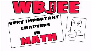 WBJEE Most Important Chapters In Math with tips and tricks @ s4 science