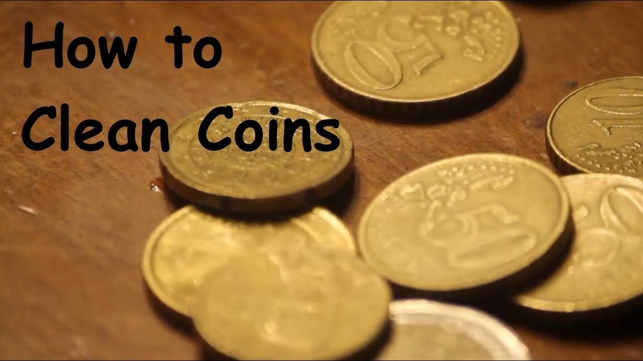 How to Clean Coins The Right Way Easy  YouTube