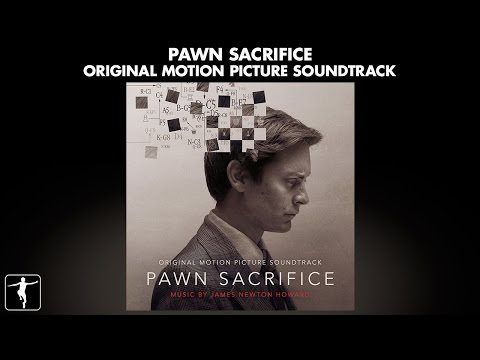 Pawn Sacrifice Soundtrack Preview - James Newton Howard (Official Video)