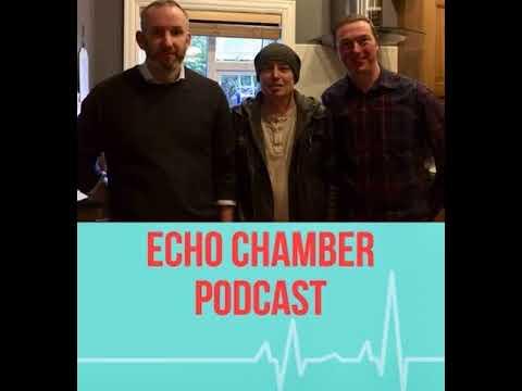 Echo Chamber Ken Foxe (Ep6)