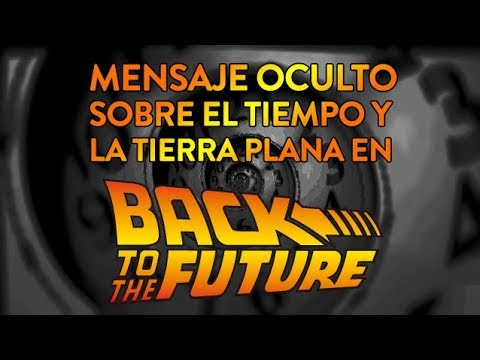 Mensaje Oculto en 'Back to the Future' - Tempus Fugit 01