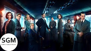 Orient Express Suite (Murder On The Orient Express Soundtrack)
