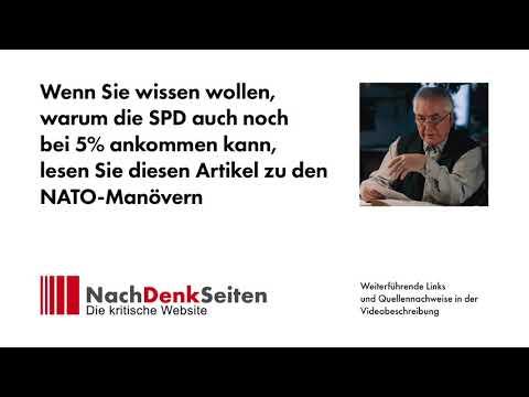 Warum die SPD auch noch bei 5 % ankommen kann: NATO-Manöver