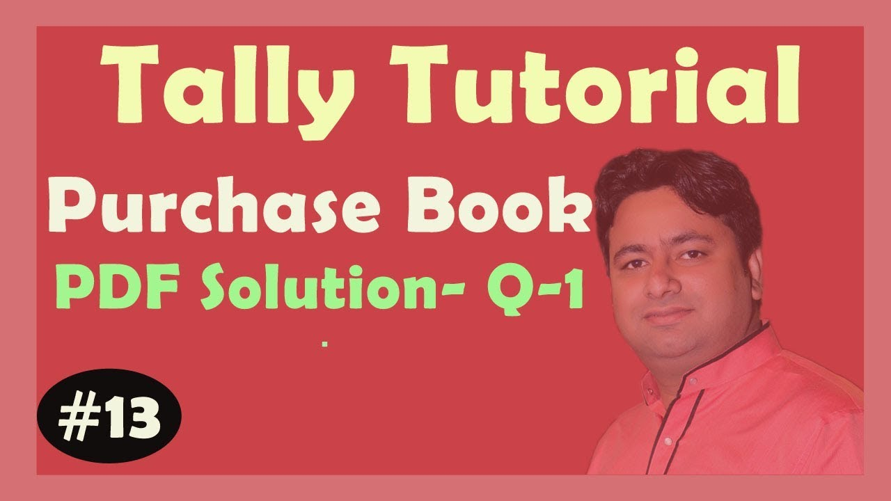 TALLY PDF Solution - Purchase Book Q-1 in TALLY ERP9 | Learn ERP9 Advance  With GST