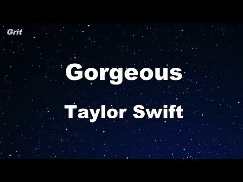 Gorgeous - Taylor Swift Karaoke 【With Guide Melody】 Instrumental
